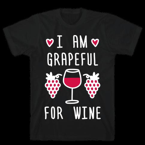 I Am Grapeful For Wine Mens T-Shirt