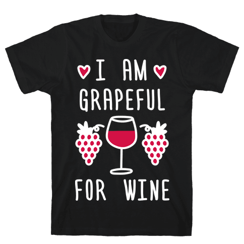 I Am Grapeful For Wine Mens T-Shirt