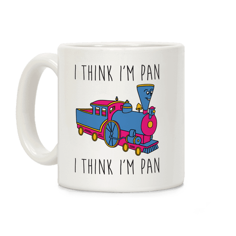 I Think I'm Pan Little Engine Coffee Mug