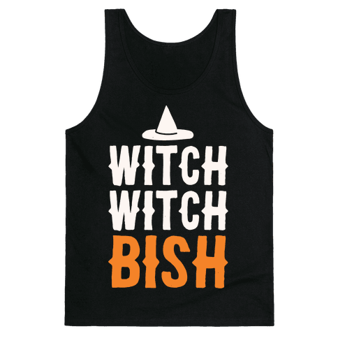 Witch Witch Bish Parody White Print Tank Top