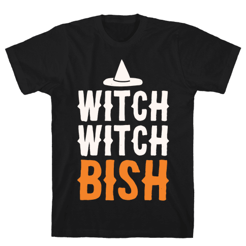 Witch Witch Bish Parody White Print Mens T-Shirt