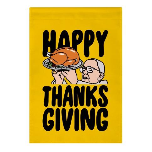 Happy Thanksgiving Pope Meme Garden Flag
