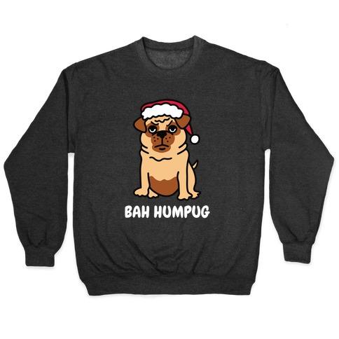 Bah Humpug Pug Pullover