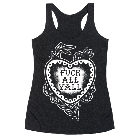 F*** All Y'all Old School Tattoo Racerback Tank Top