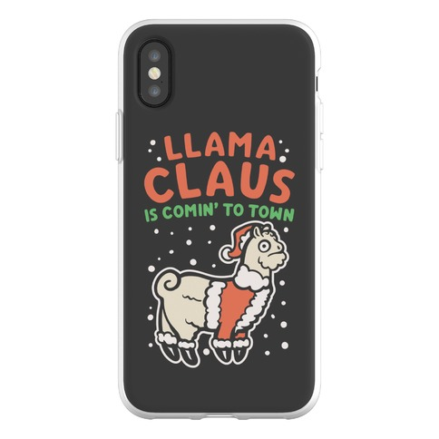 Llama Claus Is Comin' To Town Parody Phone Flexi-Case
