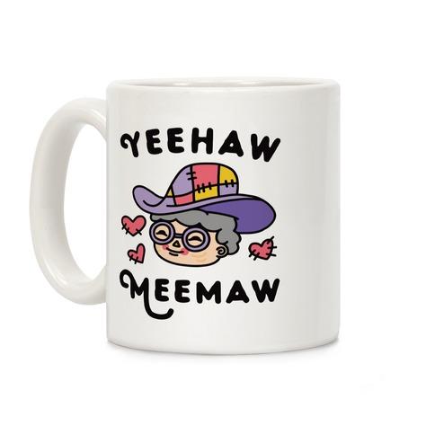 Yeehaw Meemaw Coffee Mug