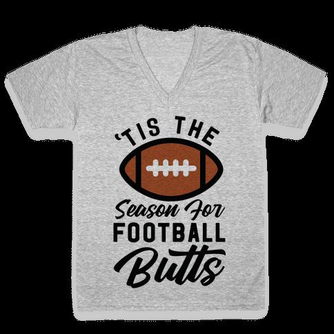'Tis the Season for Football Butts V-Neck Tee Shirt