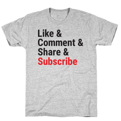 Like Comment Share Subscribe T-Shirt