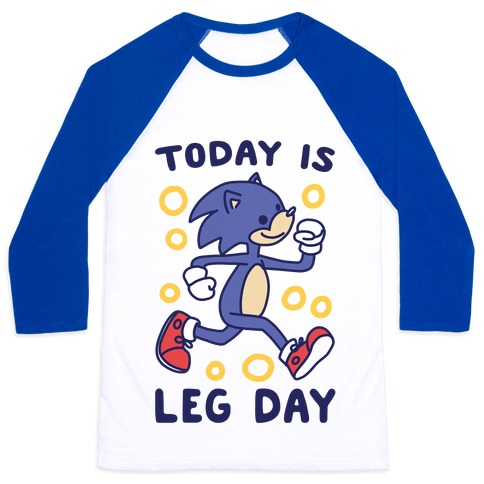 Today is Leg Day - Sonic Baseball Tee