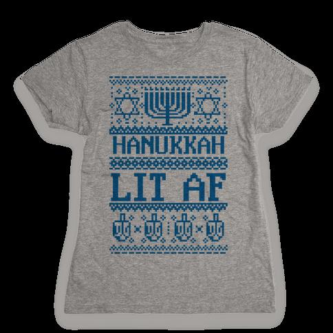 Hanukkah Lit AF Womens T-Shirt