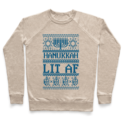 Hanukkah Lit AF Pullover