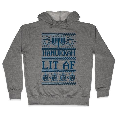 Hanukkah Lit AF Hooded Sweatshirt