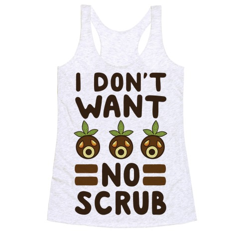 I Don't Want No Scrub - Deku Racerback Tank Top