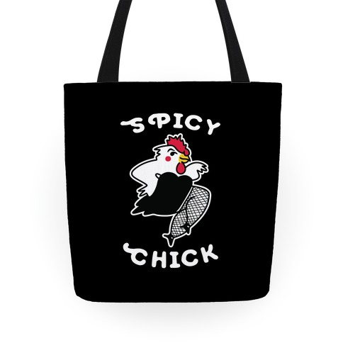 Spicy Chick Tote