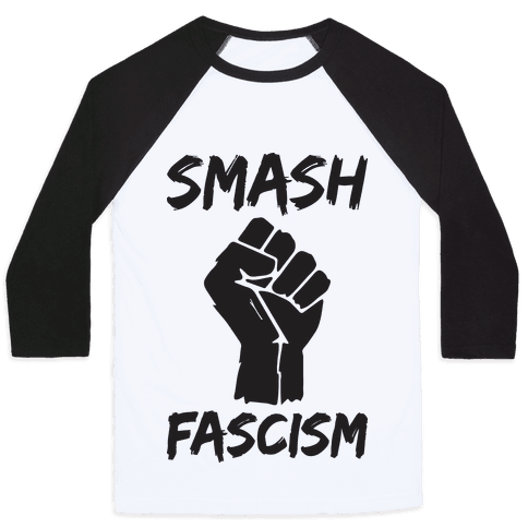 Smash Fascism Baseball Tee