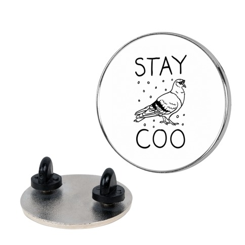 Stay Coo Pigeon Pin
