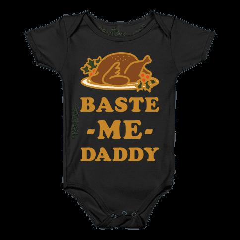 Baste Me Daddy Baby Onesy