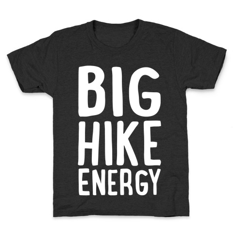 Big Hike Energy White Print Kids T-Shirt