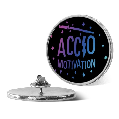 Accio Motivation pin