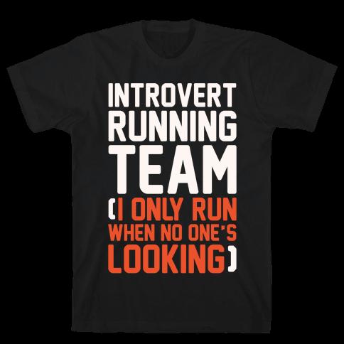 Introvert Running Team White Print Mens/Unisex T-Shirt