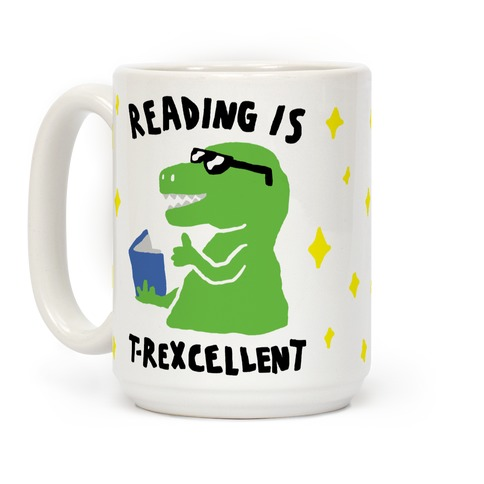Reading Is T-Rexcellent Dinosaur Coffee Mug