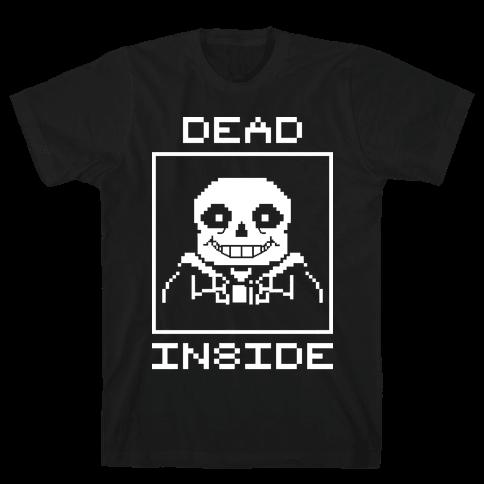 Dead Inside Sans Mens T-Shirt