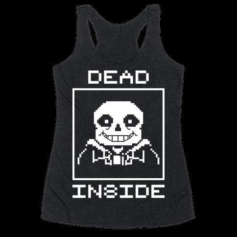 Dead Inside Sans Racerback Tank Top
