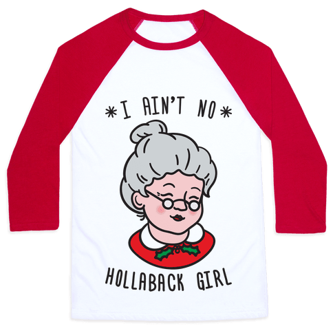 Hollaback Mrs. Claus Baseball Tee