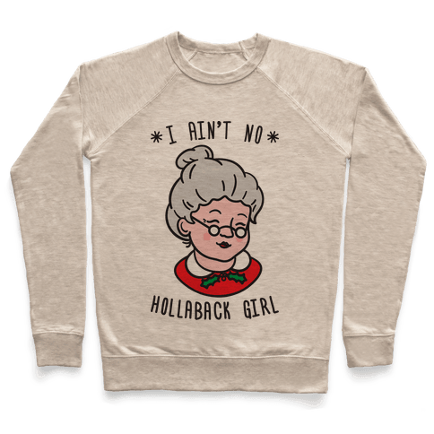 Hollaback Mrs. Claus Pullover
