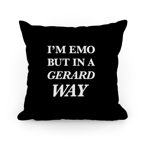 I'm Emo, But in a Gerard Way Pillow