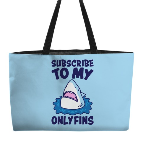 Subscribe To My Onlyfins Shark Parody Weekender Tote