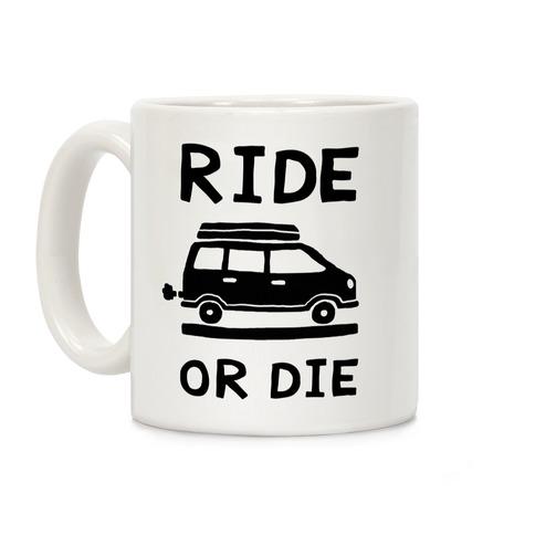 Ride Or Die Road Trip Coffee Mug