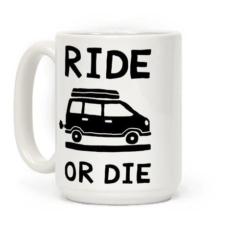 Ride Or Die Road Trip Coffee Mug