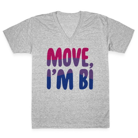 Move I'm Bi V-Neck Tee Shirt