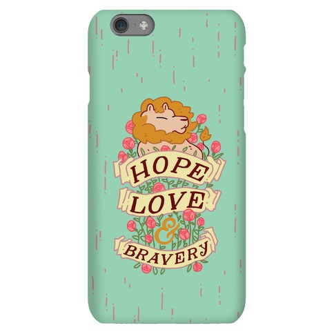 Hope Love & Bravery Phone Case