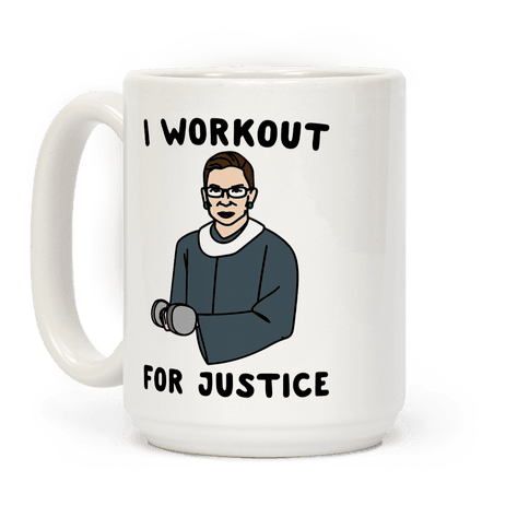 I Workout For Justice RBG Parody Coffee Mug
