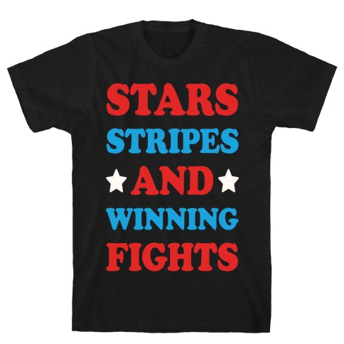 Stars Stripes And Winning Fights Mens T-Shirt