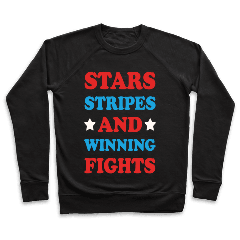 Stars Stripes And Winning Fights Pullover