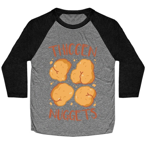 Thiccen Nuggets Baseball Tee
