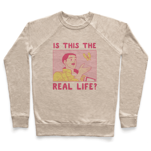 Is This the Real Life Pullover