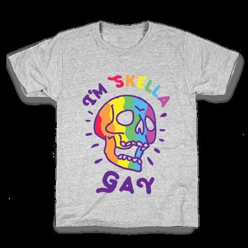 I'm Skella GAY Kids T-Shirt