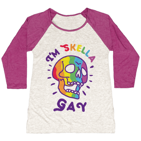 I'm Skella GAY Baseball Tee