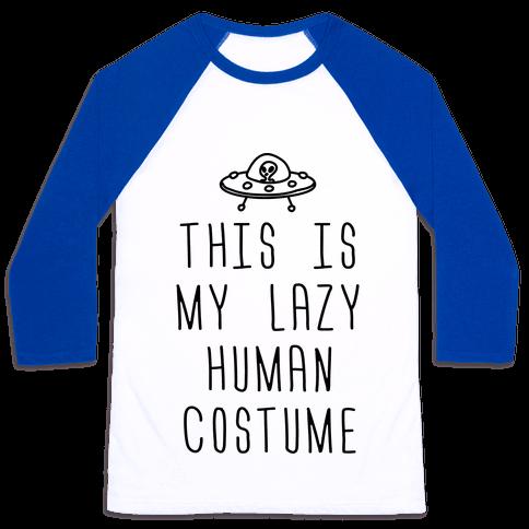 This Is My Lazy Human Costume Baseball Tee