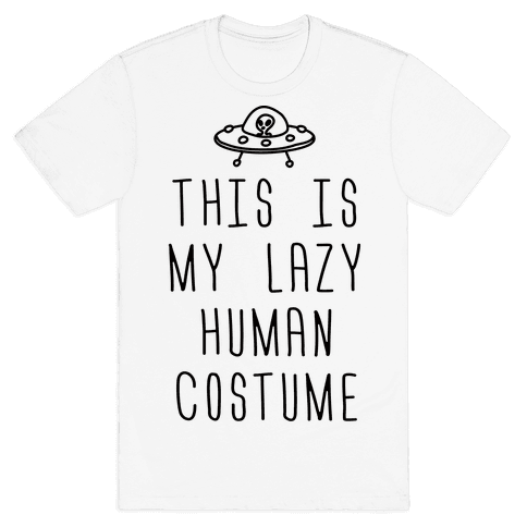 This Is My Lazy Human Costume