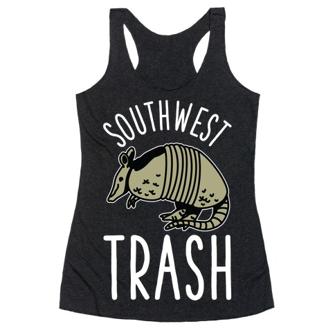 Southwest Trash Racerback Tank Top