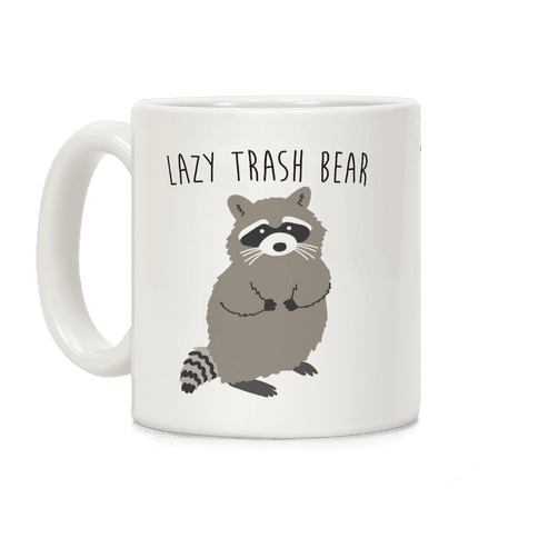 Lazy Trash Bear Coffee Mug