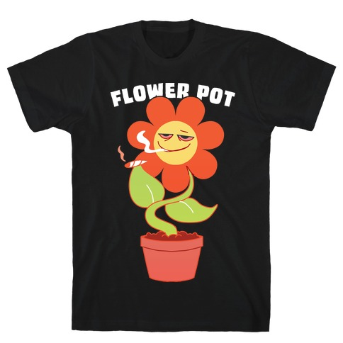 Flower pot T-Shirt
