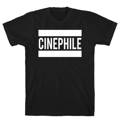 Cinephile T-Shirt