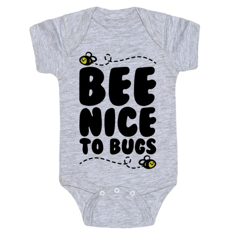 Bee Nice To Bugs Baby Onesy