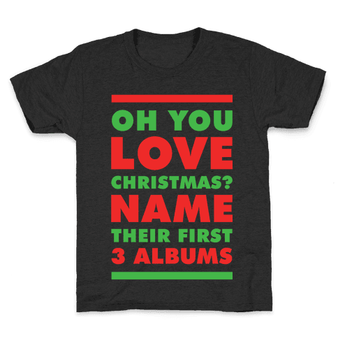Oh You Love Christmas Kids T-Shirt